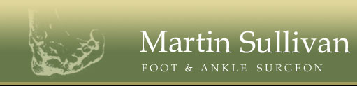 Martin Sullivan - Foot and Ankle Surgeon